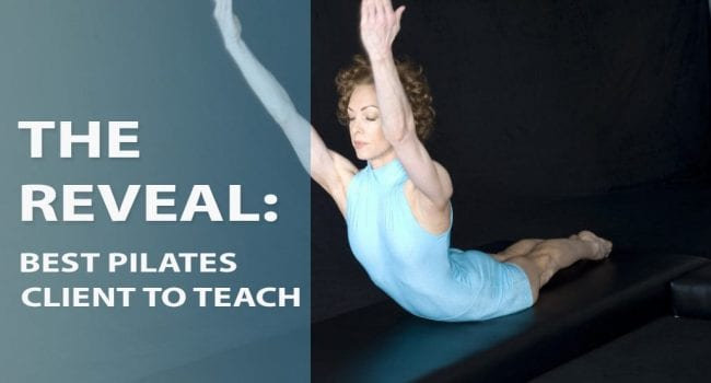 The Reveal: Best Pilates Client to Teach graphic